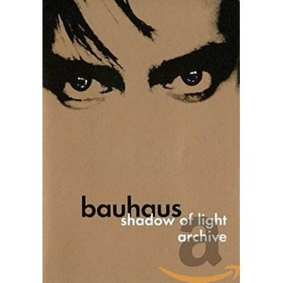 Bauhaus: Shadow of Light/Archive