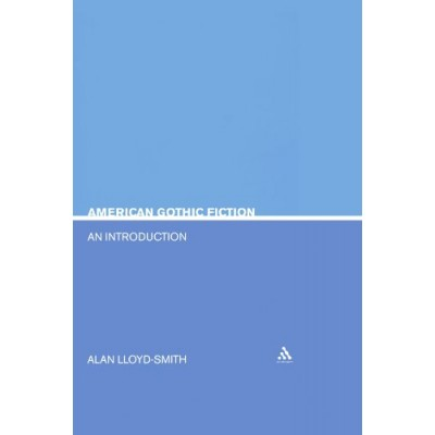 American Gothic Fiction: An Introduction (Literary Genres)