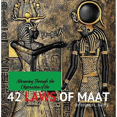 Advancing Through the 42 Laws of Maat